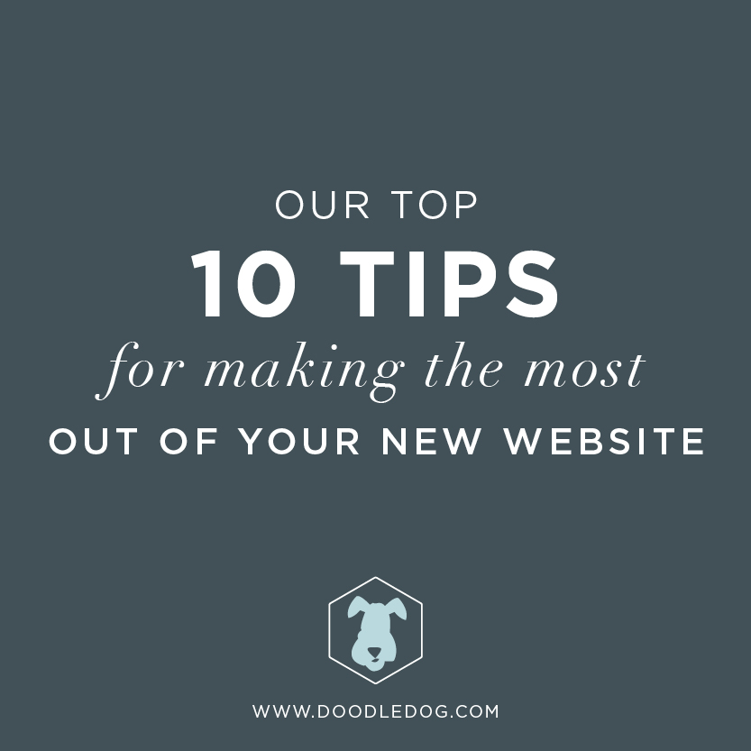 10 steps for making the most out of your new website